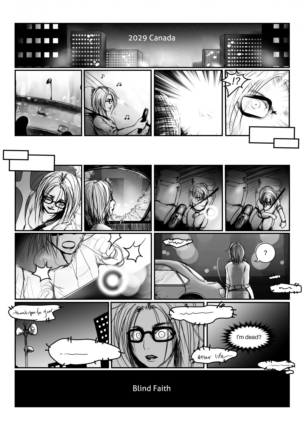 Comic teaser for Blind Faith. A woman driving in Canada gtting into a car crash and coming to the realisation she died.